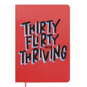 Notepad Thirty, flirty and thriving