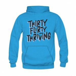 Kid's hoodie Thirty, flirty and thriving