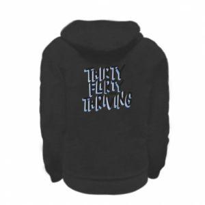 Kid's zipped hoodie % print% Thirty, flirty and thriving