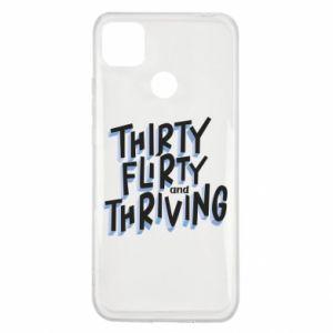 Xiaomi Redmi 9c Case Thirty, flirty and thriving