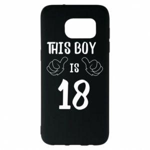 Samsung S7 EDGE Case This boy is 18!