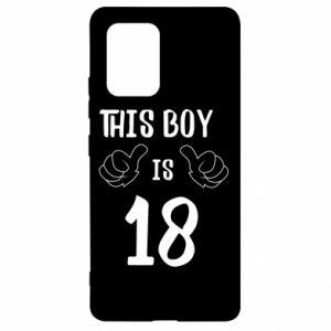 Samsung S10 Lite Case This boy is 18!
