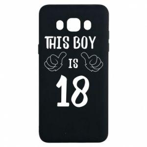 Samsung J7 2016 Case This boy is 18!