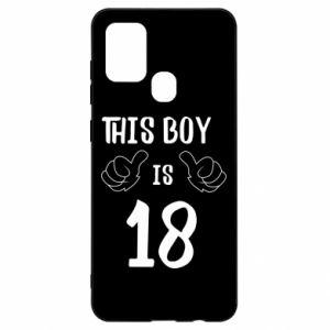 Samsung A21s Case This boy is 18!