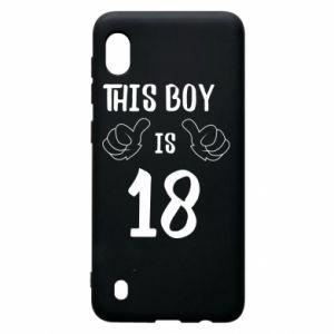 Samsung A10 Case This boy is 18!