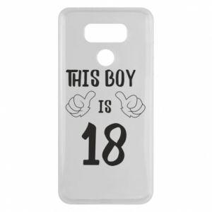 LG G6 Case This boy is 18!