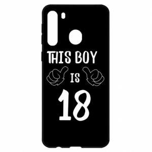 Samsung A21 Case This boy is 18!