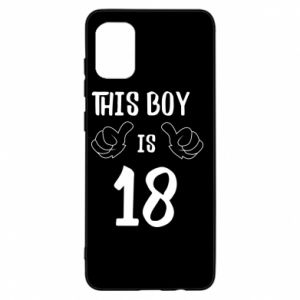 Samsung A31 Case This boy is 18!