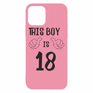 iPhone 12/12 Pro Case This boy is 18!