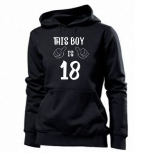 Women's hoodies This boy is 18!