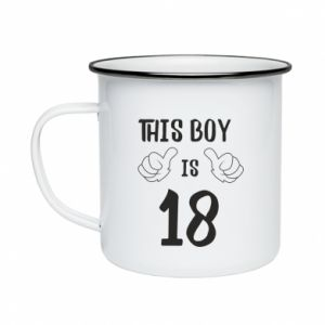 Enameled mug This boy is 18!