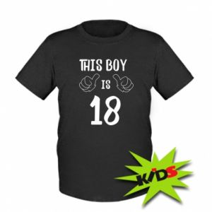 Kids T-shirt This boy is 18!