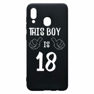 Phone case for Samsung A30 This boy is 18!