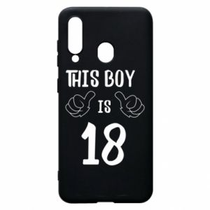 Phone case for Samsung A60 This boy is 18!