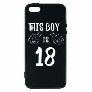 Phone case for iPhone 5/5S/SE This boy is 18!