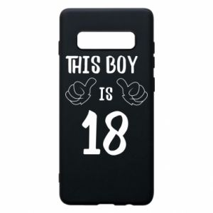 Phone case for Samsung S10+ This boy is 18!
