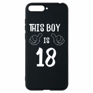 Phone case for Huawei Y6 2018 This boy is 18!