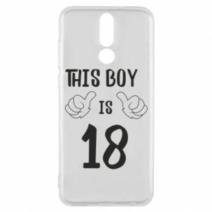 Phone case for Huawei Mate 10 Lite This boy is 18!