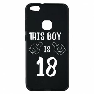 Phone case for Huawei P10 Lite This boy is 18!