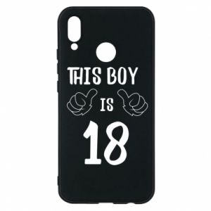 Phone case for Huawei P20 Lite This boy is 18!