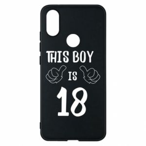 Phone case for Xiaomi Mi A2 This boy is 18!