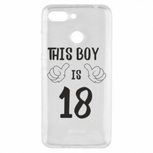 Phone case for Xiaomi Redmi 6 This boy is 18!