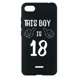 Phone case for Xiaomi Redmi 6A This boy is 18!