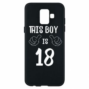 Phone case for Samsung A6 2018 This boy is 18!