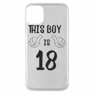 Phone case for iPhone 11 Pro This boy is 18!