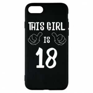 Etui na iPhone 7 This girl is 18!