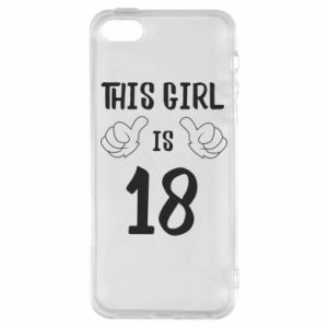 Etui na iPhone 5/5S/SE This girl is 18!
