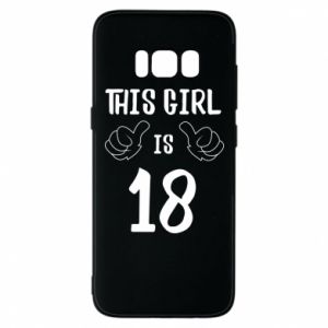 Etui na Samsung S8 This girl is 18!