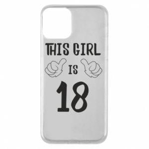 Etui na iPhone 11 This girl is 18!