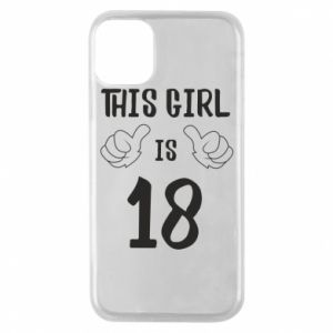 Etui na iPhone 11 Pro This girl is 18!