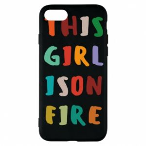 Phone case for iPhone 8 This girl is on fire