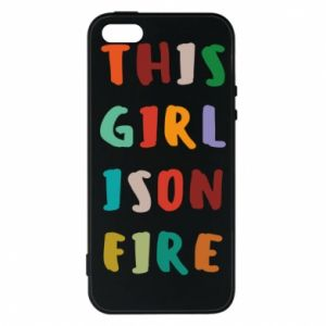 Phone case for iPhone 5/5S/SE This girl is on fire