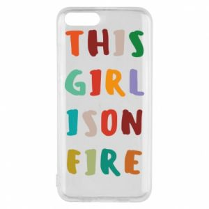 Phone case for Xiaomi Mi6 This girl is on fire