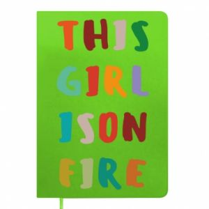 Notepad This girl is on fire