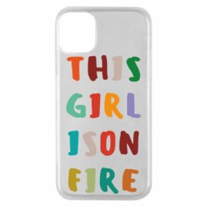 Phone case for iPhone 11 Pro This girl is on fire