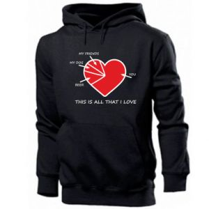 Men's hoodie This is all that I love