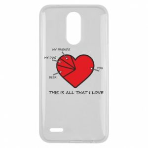 Lg K10 2017 Case This is all that I love
