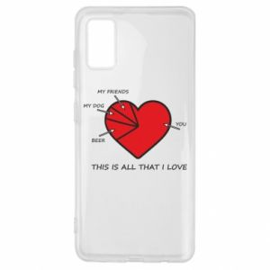Samsung A41 Case This is all that I love