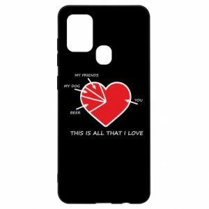 Samsung A21s Case This is all that I love