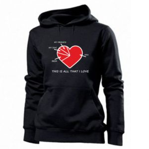 Women's hoodies This is all that I love