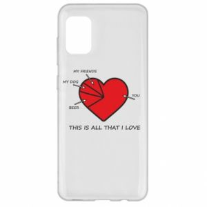 Samsung A31 Case This is all that I love