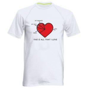 Men's sports t-shirt This is all that I love
