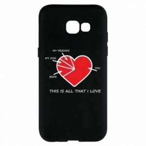 Samsung A5 2017 Case This is all that I love