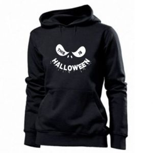 Women's hoodies This is halloween - PrintSalon