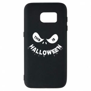 Phone case for Samsung S7 This is halloween - PrintSalon