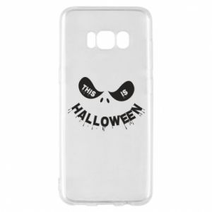 Phone case for Samsung S8 This is halloween - PrintSalon